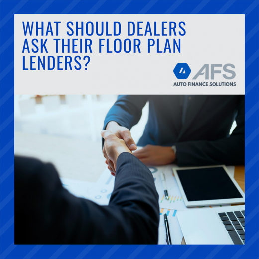 What Should Dealers Ask Their Floor Plan Lenders-AFS