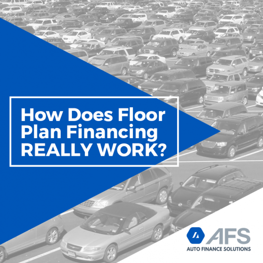 How-Does-Floor-Plan-Financing-Really-Work-AFS