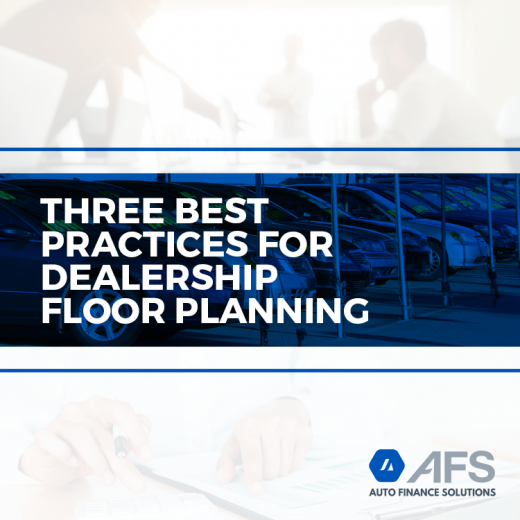 Three-Best-Practices-for-Dealership-Floor-Planning-AFS