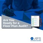 Are-You-Ready-for-a-Floor-Plan-Audit-AFS