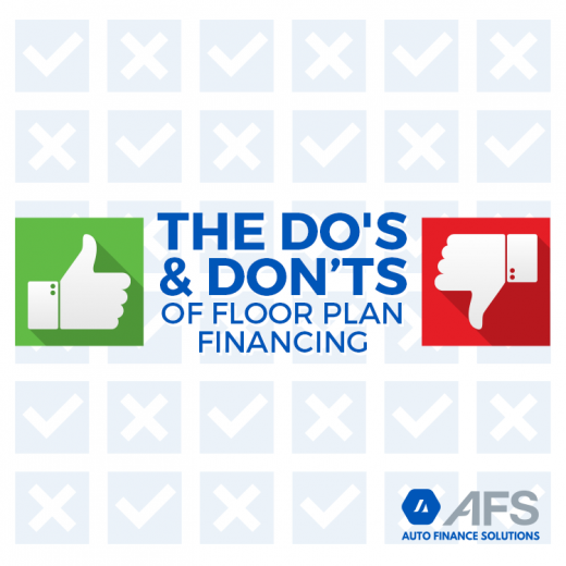 The Dos and Don'ts of Floor Plan Financing AFS